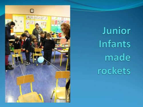 Junior Infants made rockets 6 A