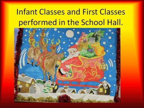 Infant Classes and First Classes performed in the a