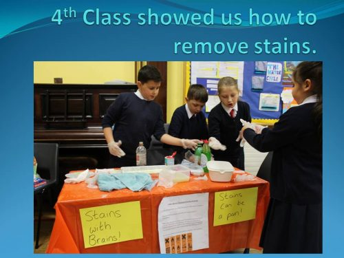 4th Class showed us how to remove stains 5 A